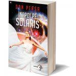 """Despre """"Înapoi pe Solaris"""" – presă, interviuri"""