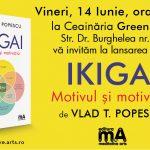 Lansare IKIGAI. Motivul și motivația